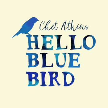 Chet Atkins - Hello Blue Bird