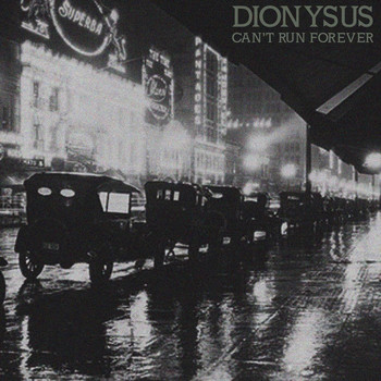 Dionysus - Can't Run Forever