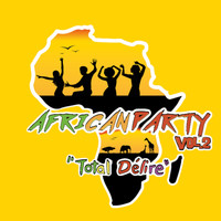Various Artists / - African Party (Total délire), Vol. 2