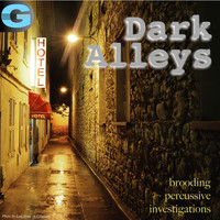 Dennis McCarthy - Dark Alleys, Vol. 1: Brooding Percussive Investigations