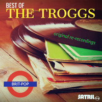 The Troggs - Best of The Troggs Original Re-recordings