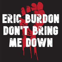 Eric Burdon - Don't Bring Me Down