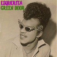 Esquerita - Green Door (Remastered)