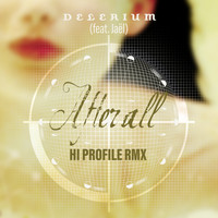 Delerium - After All (feat. Jaël) (Hi Profile Remix)