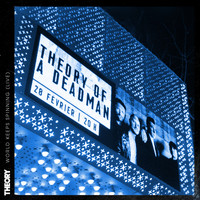 Theory Of A Deadman - World Keeps Spinning (Live [Explicit])