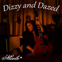 Nicole - Dizzy and Dazed