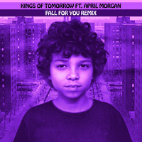 Kings of Tomorrow - FALL FOR YOU REMIX (feat. April Morgan) (Sandy Rivera's Extended Mix)