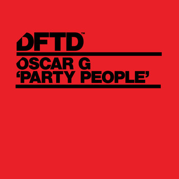 Oscar G - Party People (Explicit)
