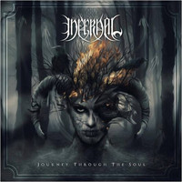 Infernal - Journey Through the Soul (Explicit)