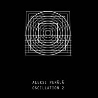 Aleksi Perala - Oscillation Part 2