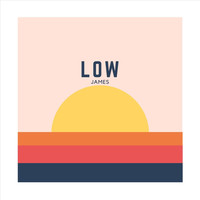 James - Low (Explicit)
