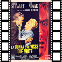 Bernard Herrmann - La Donna Che Visse Due Volte (Vertigo Film Direct by Alfred Hitchcock)