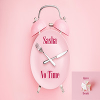 Sasha - No Time