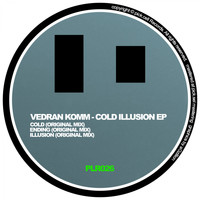Vedran Komm - Cold Illusion EP