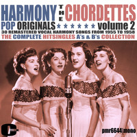 The Chordettes - Harmony Pop Originals, Volume 2