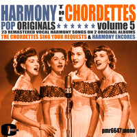 The Chordettes - Harmony Pop Originals, Volume 5