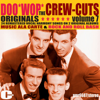 The Crew Cuts - Doowop Originals, Volume 7