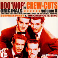 The Crew Cuts - Doowop Originals, Volume 8