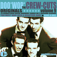 The Crew Cuts - Doowop Originals, Volume 9