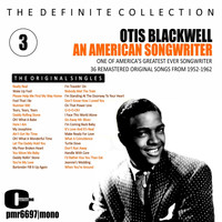 Otis Blackwell - Otis Blackwell; an American Songwriter, Volume 3