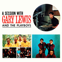 Gary Lewis and The Playboys - A Session With