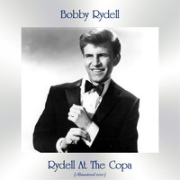 Bobby Rydell - Rydell At The Copa (Remastered 2020)