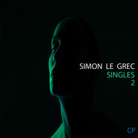 Simon Le Grec - Singles II (Unique Music)