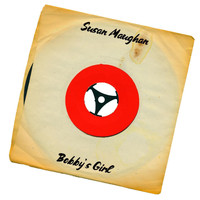 Susan Maughan - Bobby's Girl (45 Single Version)