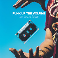 One Universe featuring Serenella Occhipinti - Funk Up The Volume (Explicit)