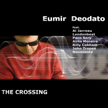 Eumir Deodato - The Crossing