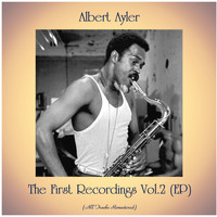 Albert Ayler - The First Recordings Vol.2 (EP) (All Tracks Remastered)