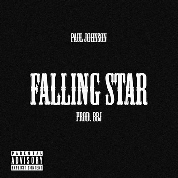 Paul Johnson - FALLING STAR (Explicit)