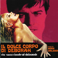 Nora Orlandi - Il dolce corpo di Deborah (Official Motion Picture Soundtrack)