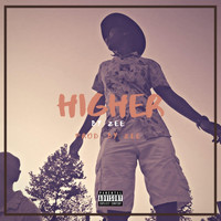 Zee - Higher (Explicit)