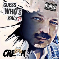 Cream - Guess Who's Back (Explicit)