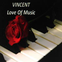 Vincent - Love of Music