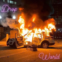 DROP - World (Explicit)