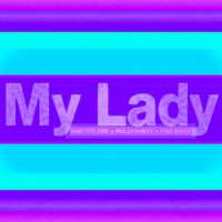 Master Kee, Ruldemway, Itan Bass - My Lady