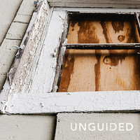 Unguided - Through a Pane of Broken Glass
