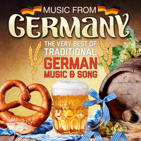 Various - Music From Germany - The Very Best Of Traditional German Songs & Music (Remastered Edition)