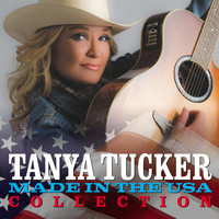 Tanya Tucker - Made in the USA Collection (Digitally Remastered)