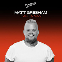 Matt Gresham - Half A Man (The Voice Australia 2020 Performance / Live)