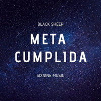 Black Sheep - Meta Cumplida (Explicit)