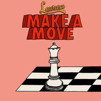 Lawrence - Make A Move