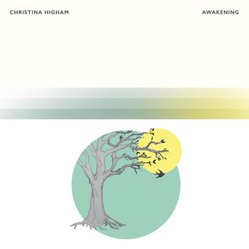 Christina Higham - Awakening