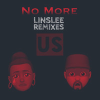 Us - No More: Linslee Remixes
