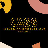 Cass - In The Middle Of The Night