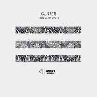 Glitter - Look Alive, Vol. 5