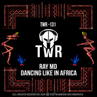Ray MD - Dancing Like in Africa