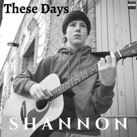 Shannon - These Days